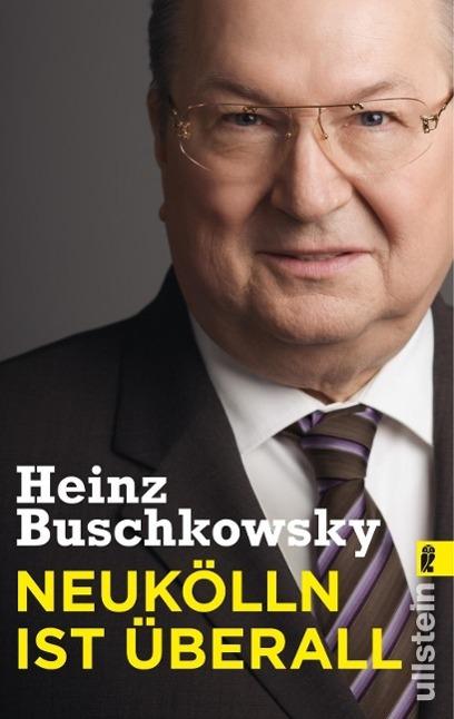 Neukölln ist überall als Taschenbuch von Heinz ...