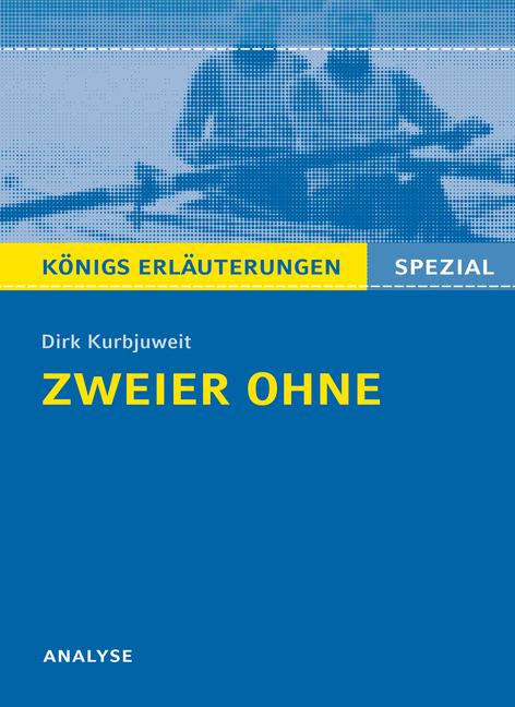 Zweier ohne von Dirk Kurbjuweit - Textanalyse. Baden-Württemberg 2014 als Taschenbuch von Dirk Kurbjuweit, Klaus Will