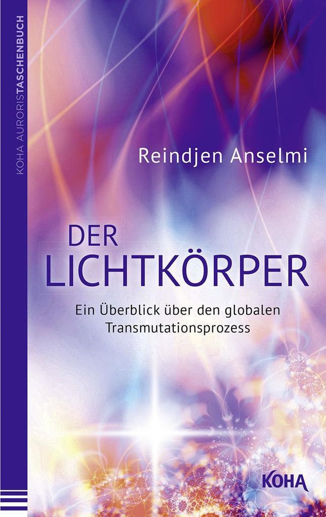 Der Lichtkörper als Taschenbuch von Reindjen Anselmi