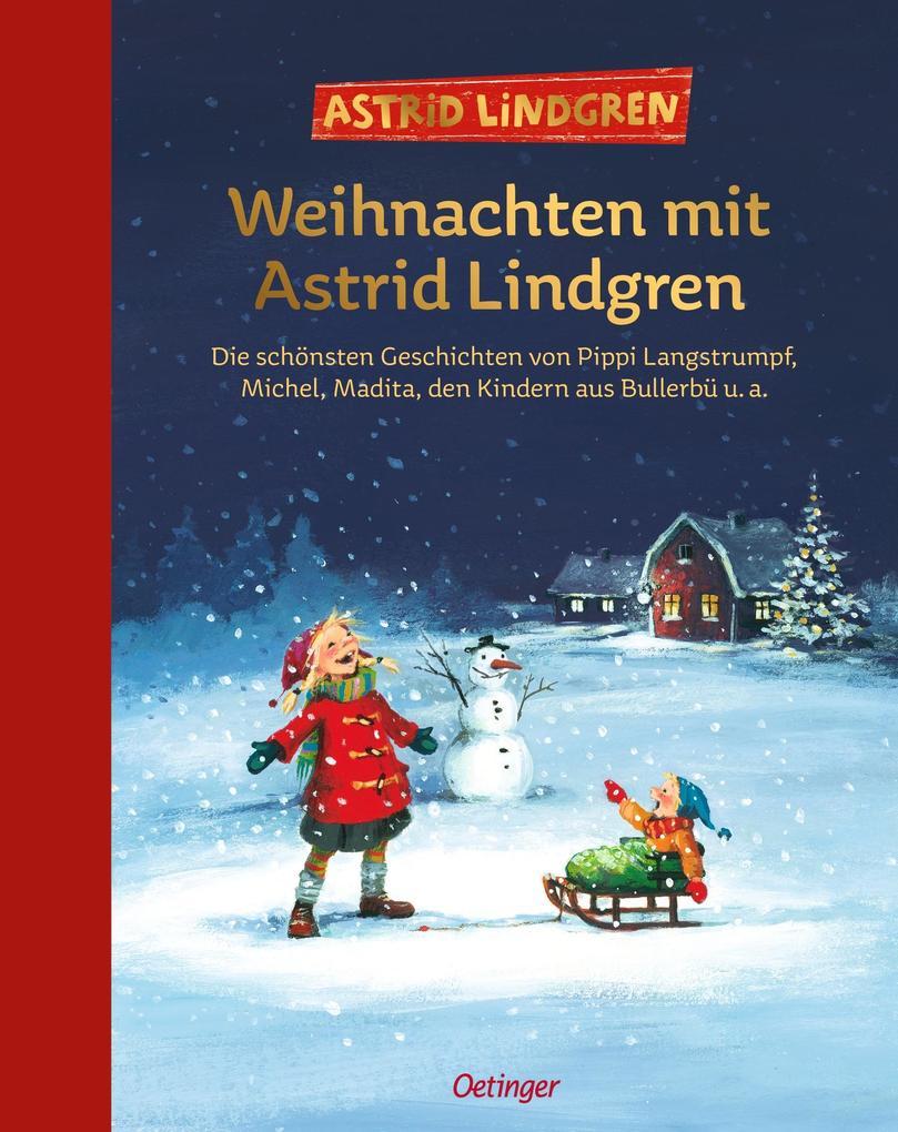 Weihnachten mit Astrid Lindgren als Buch von Astrid Lindgren