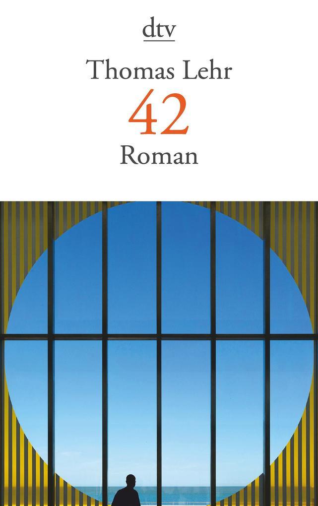 42 als Taschenbuch von Thomas Lehr
