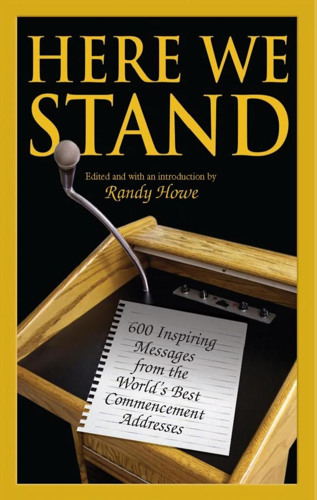 Here We Stand als eBook von Randy Howe