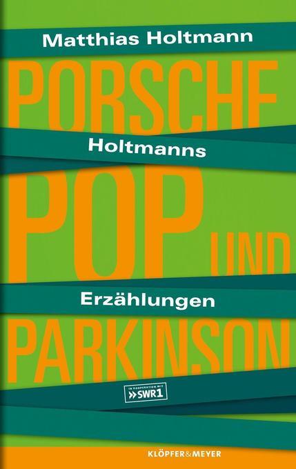 Holtmanns Erzählungen als Buch von Matthias Holtmann
