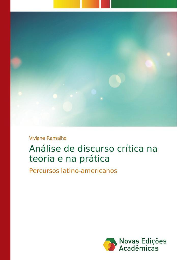 Análise de discurso crítica na teoria e na prática als Buch von Viviane Ramalho