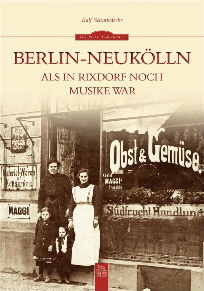 Berlin-Neukölln als Buch von Ralf Schmiedecke