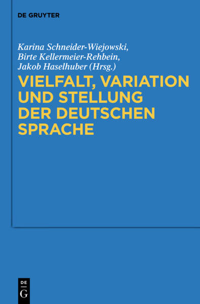 Vielfalt, Variation und Stellung der deutschen Sprache als Buch von
