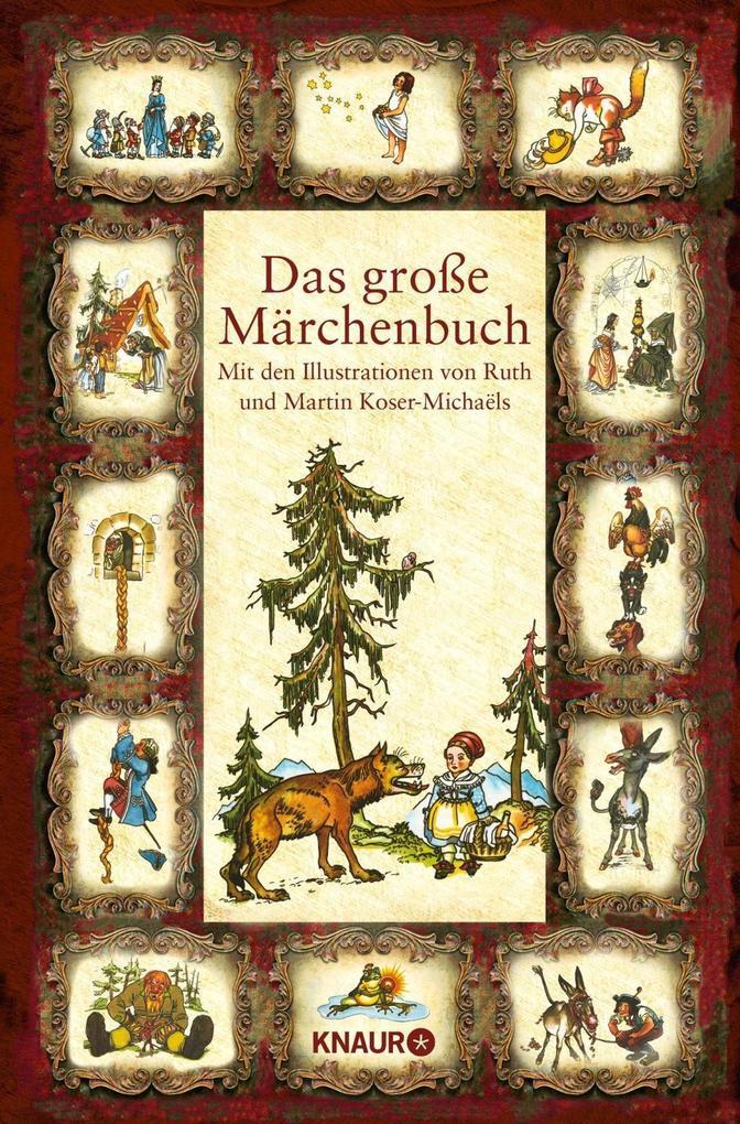 Das große Märchenbuch als Buch von