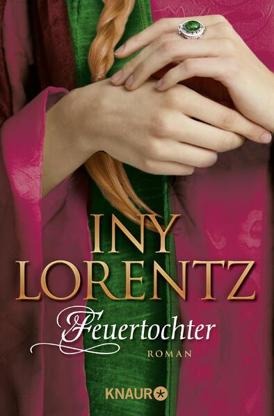 Feuertochter als Taschenbuch von Iny Lorentz