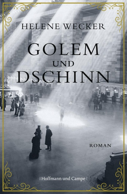 Golem und Dschinn als Buch von Helene Wecker