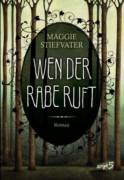 Wen der Rabe ruft als Buch von Maggie Stiefvater