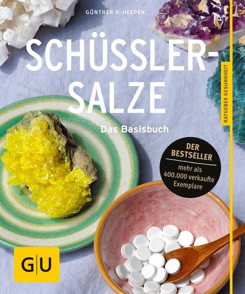 Schüßler-Salze als Buch von Günther H. Heepen