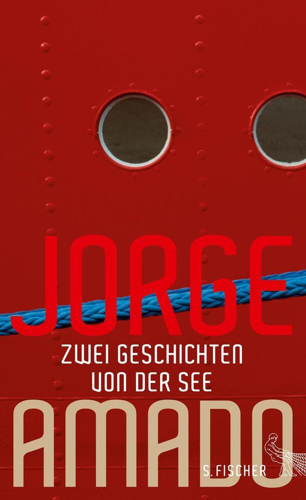 Zwei Geschichten von der See als Buch von Jorge Amado