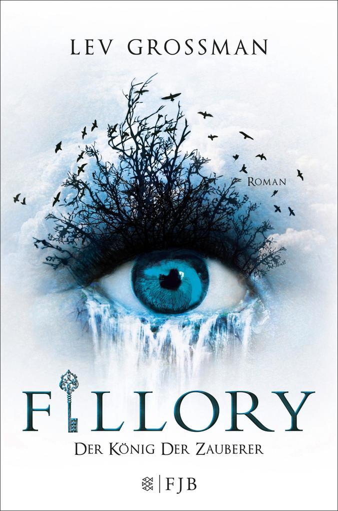 Fillory - Der König der Zauberer als Buch von Lev Grossman