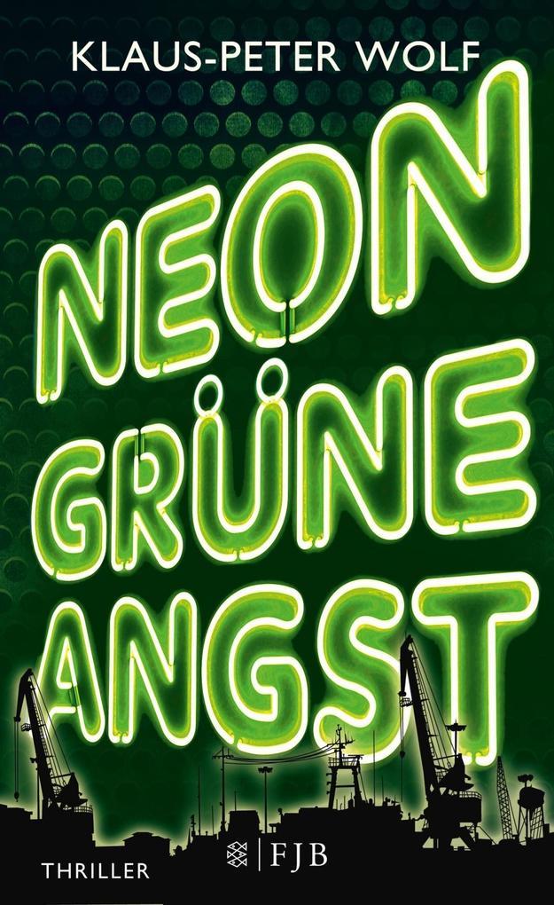 Neongrüne Angst als Buch von Klaus-Peter Wolf