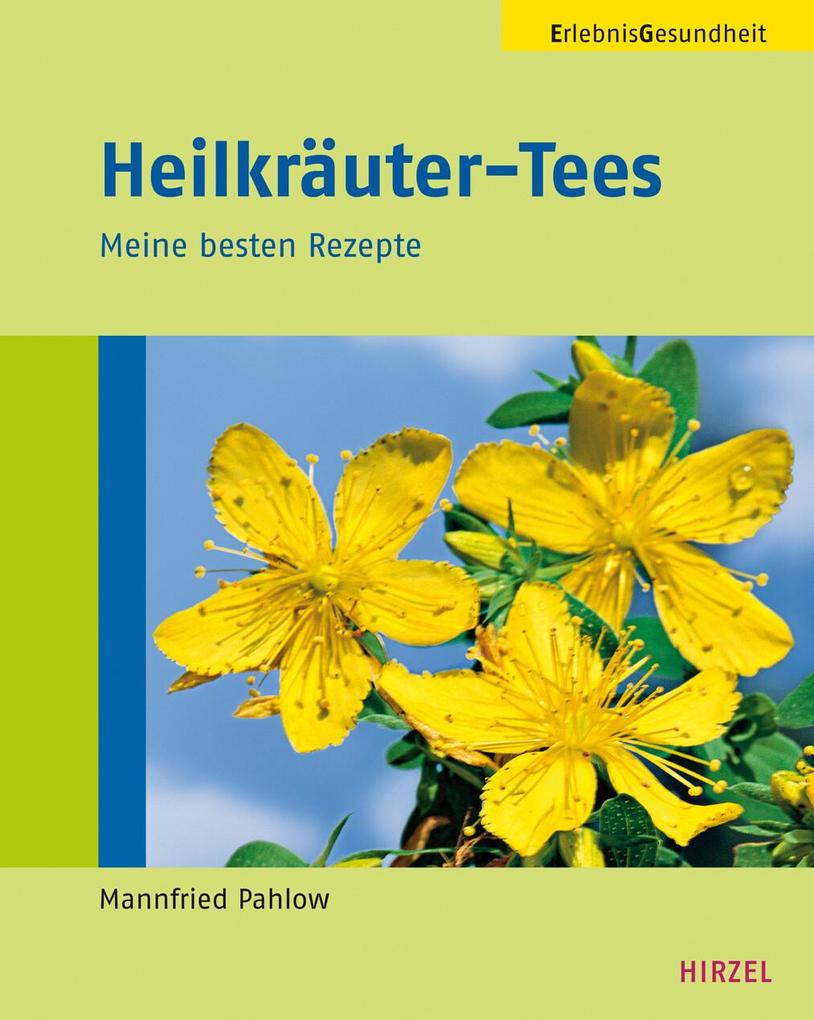 Heilkräuter-Tees als eBook von Mannfried Pahlow