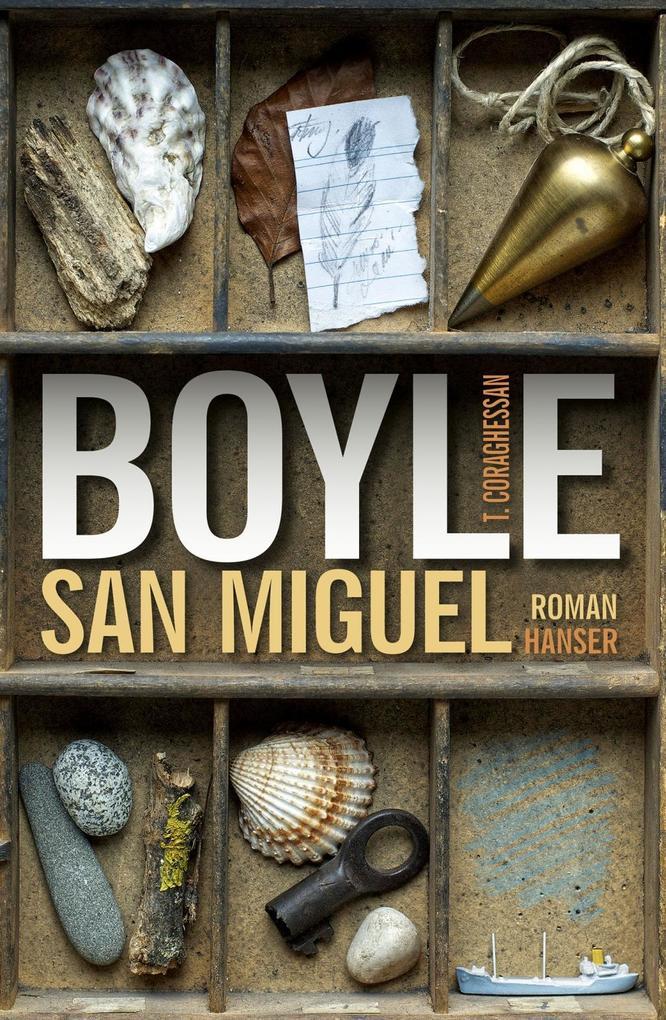 San Miguel als eBook von T.C. Boyle