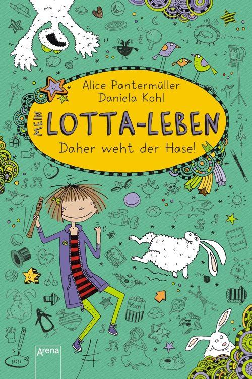 Mein Lotta-Leben 04. Daher weht der Hase! als Buch von Alice Pantermüller