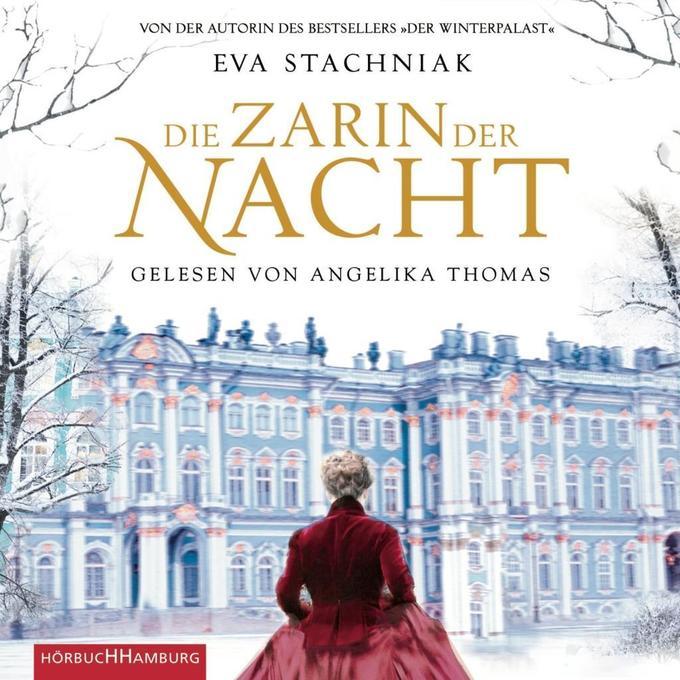 Die Zarin der Nacht als Hörbuch CD von Eva Stachniak