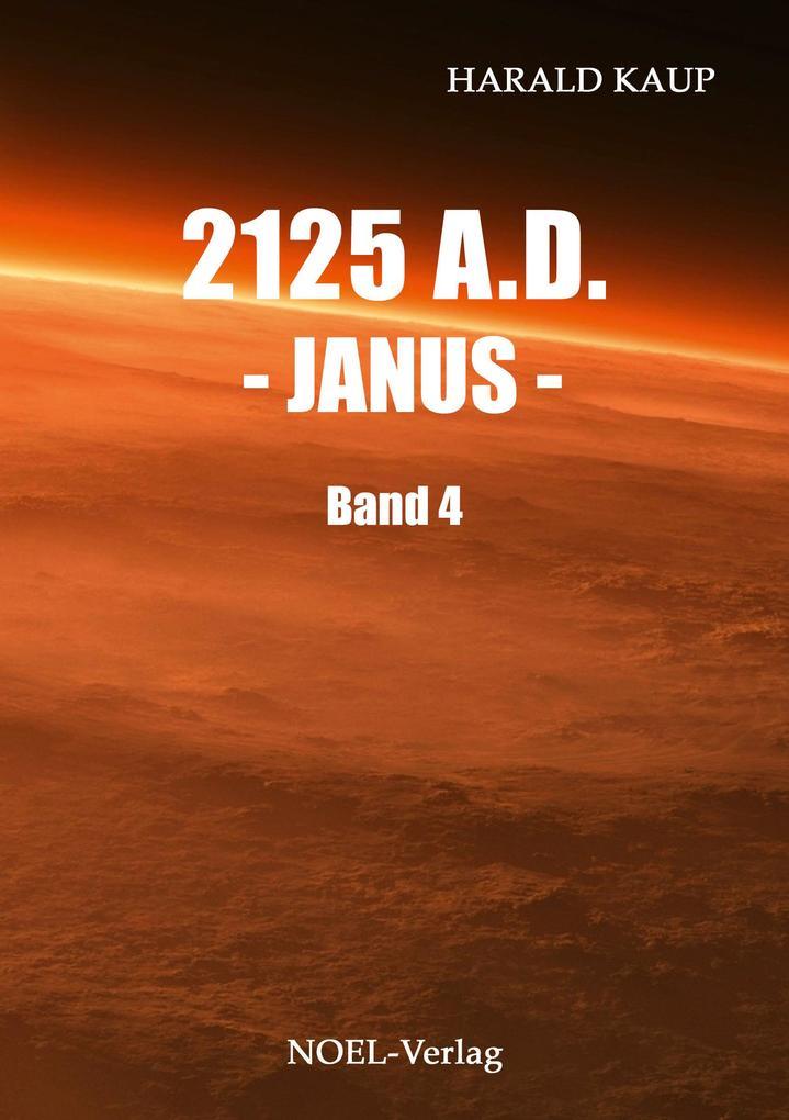 2125 A.D. - Janus - als Taschenbuch von Harald Kaup