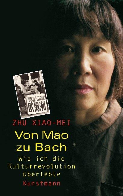 Von Mao zu Bach als Buch von Zhu Xiao-Mei