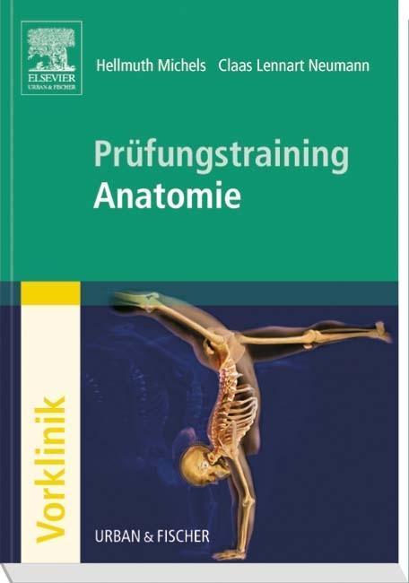 Prüfungstraining Anatomie als Buch von Hellmuth Michels, Claas Lennart Neumann