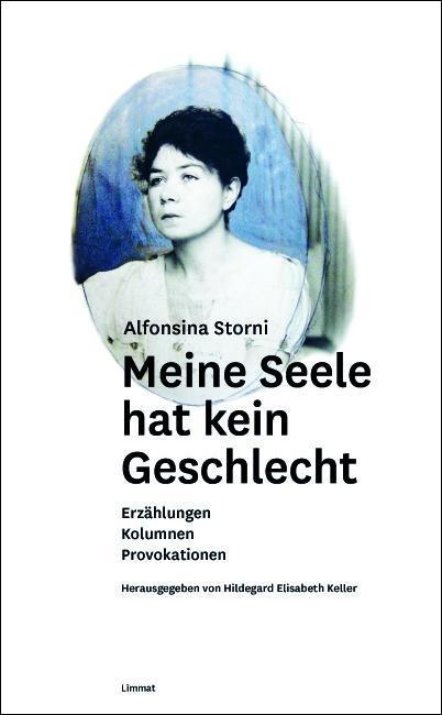 Meine Seele hat kein Geschlecht als Buch von Alfonsina Storni