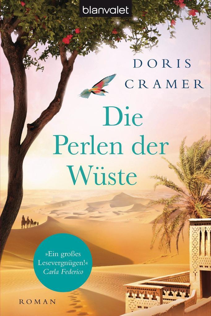 Die Perlen der Wüste als eBook von Doris Cramer