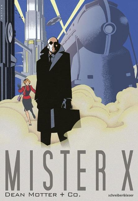 Mister X als Buch von Dean Motter