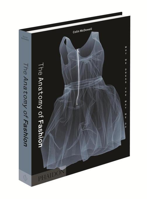 The Anatomy of Fashion als Buch von Colin McDowell