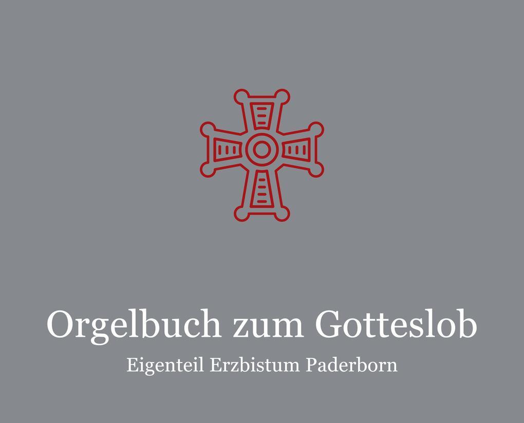 Orgelbuch zum Gotteslob Eigenteil Erzbistum Paderborn als Buch von