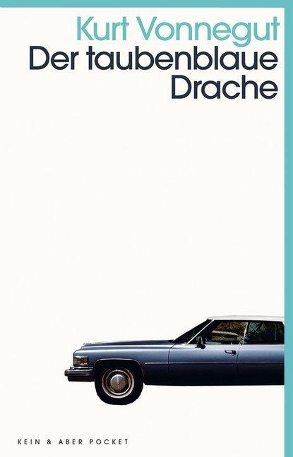 Der taubenblaue Drache als Taschenbuch von Kurt Vonnegut