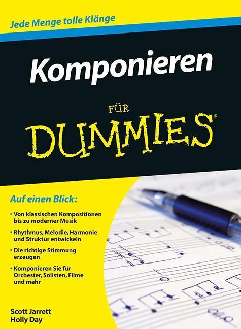 Komponieren für Dummies als Buch von Scott Jarrett, Holly Day