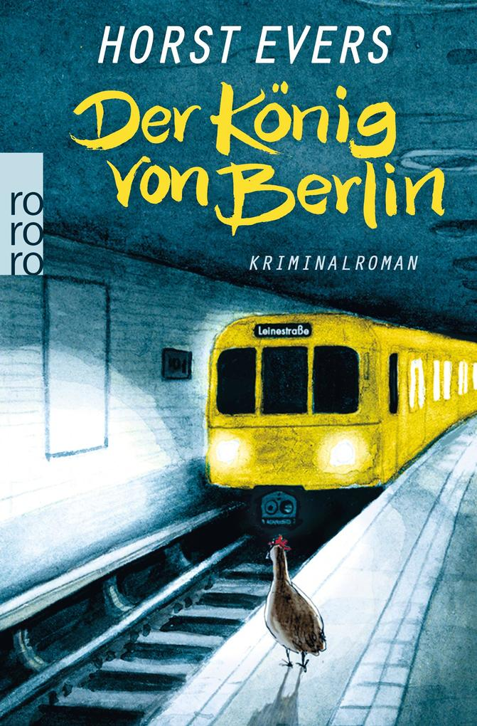 Der König von Berlin als Taschenbuch von Horst Evers