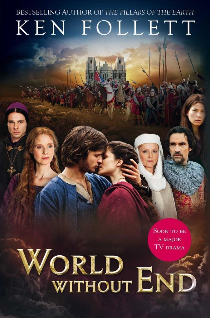World Without End (TV tie-in) als eBook von Ken Follett