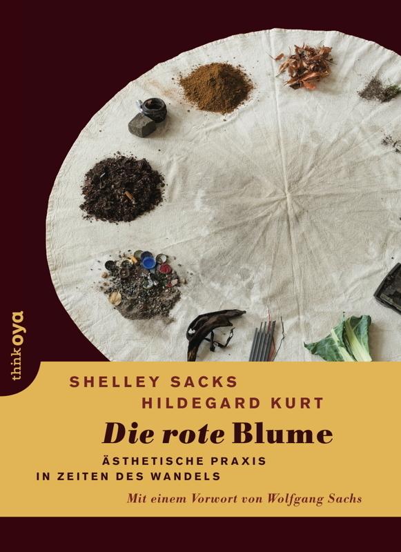 Die rote Blume als Buch von Hildegard Kurt, Shelley Sacks