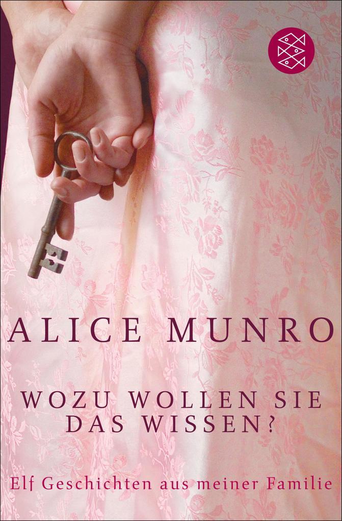 Wozu wollen Sie das wissen? als eBook von Alice Munro