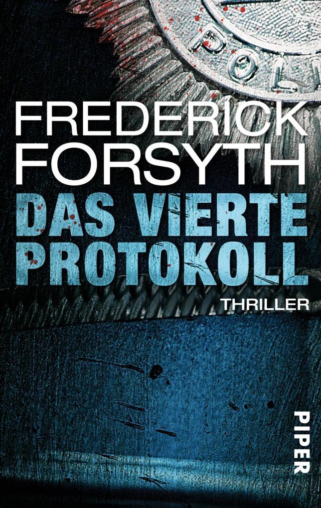 Das vierte Protokoll als eBook von Frederick Forsyth