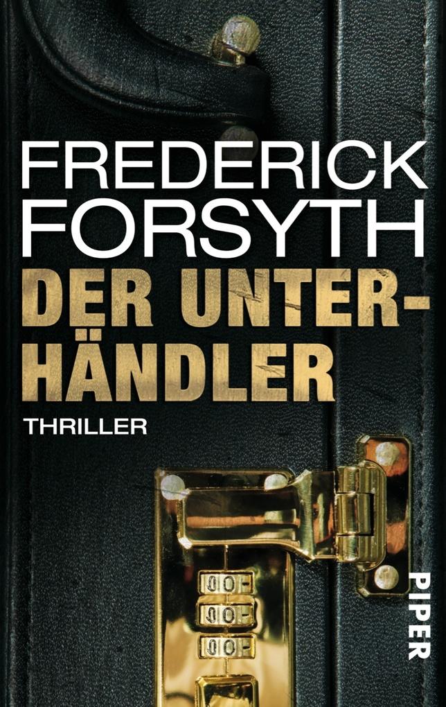Der Unterhändler als eBook von Frederick Forsyth