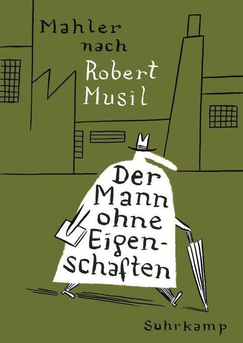 Der Mann ohne Eigenschaften als Taschenbuch von Nicolas Mahler, Robert Musil