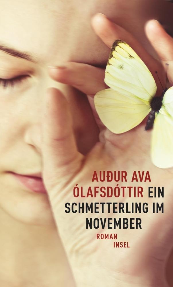 Ein Schmetterling im November als Buch von Auður Ava Ólafsdóttir