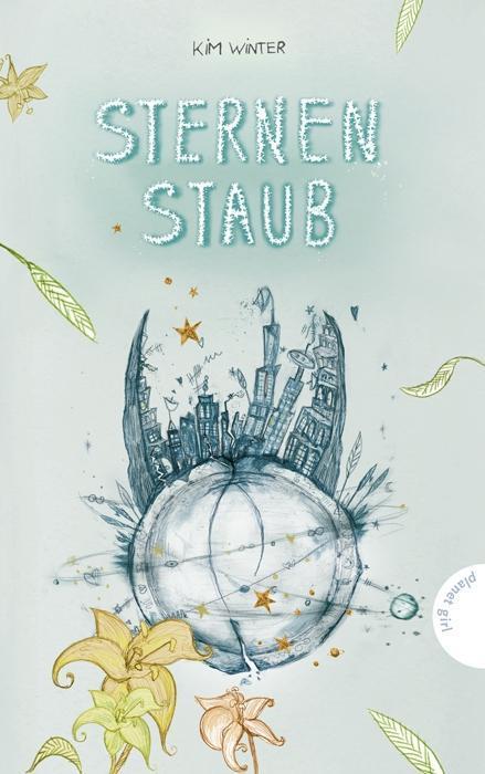 Sternenschimmer 03: Sternenstaub als Buch von Kim Winter