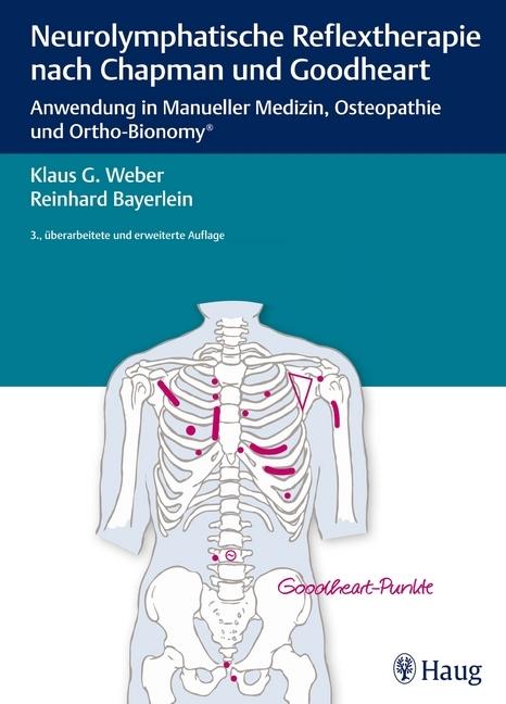 Neurolymphatische Reflextherapie nach Chapman und Goodheart als Buch von Klaus G. Weber, Reinhard Bayerlein, Michaela Wi