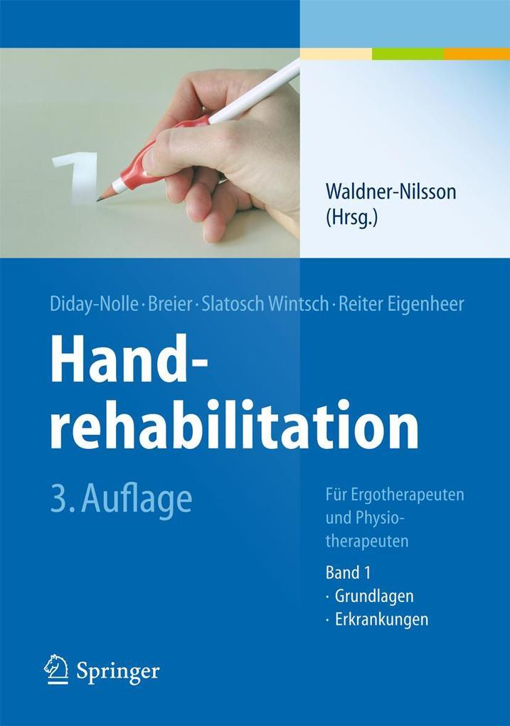Handrehabilitation I als Buch von Birgitta Waldner-Nilsson, Adele P. Diday-Nolle, Doris Ulrice Slatosch Wintsch, Susanne