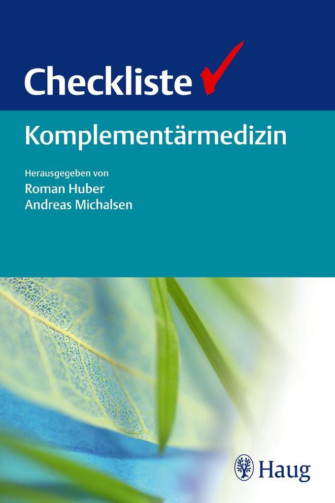 Checkliste Komplementärmedizin als Buch von