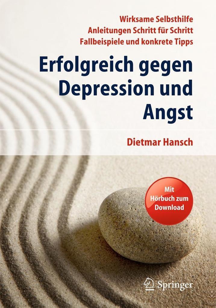 Erfolgreich gegen Depression und Angst als Buch von Dietmar Hansch