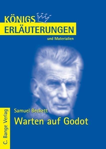 Warten auf Godot - Waiting for Godot von Samuel Beckett. Textanalyse und Interpretation. als eBook von Samuel Beckett
