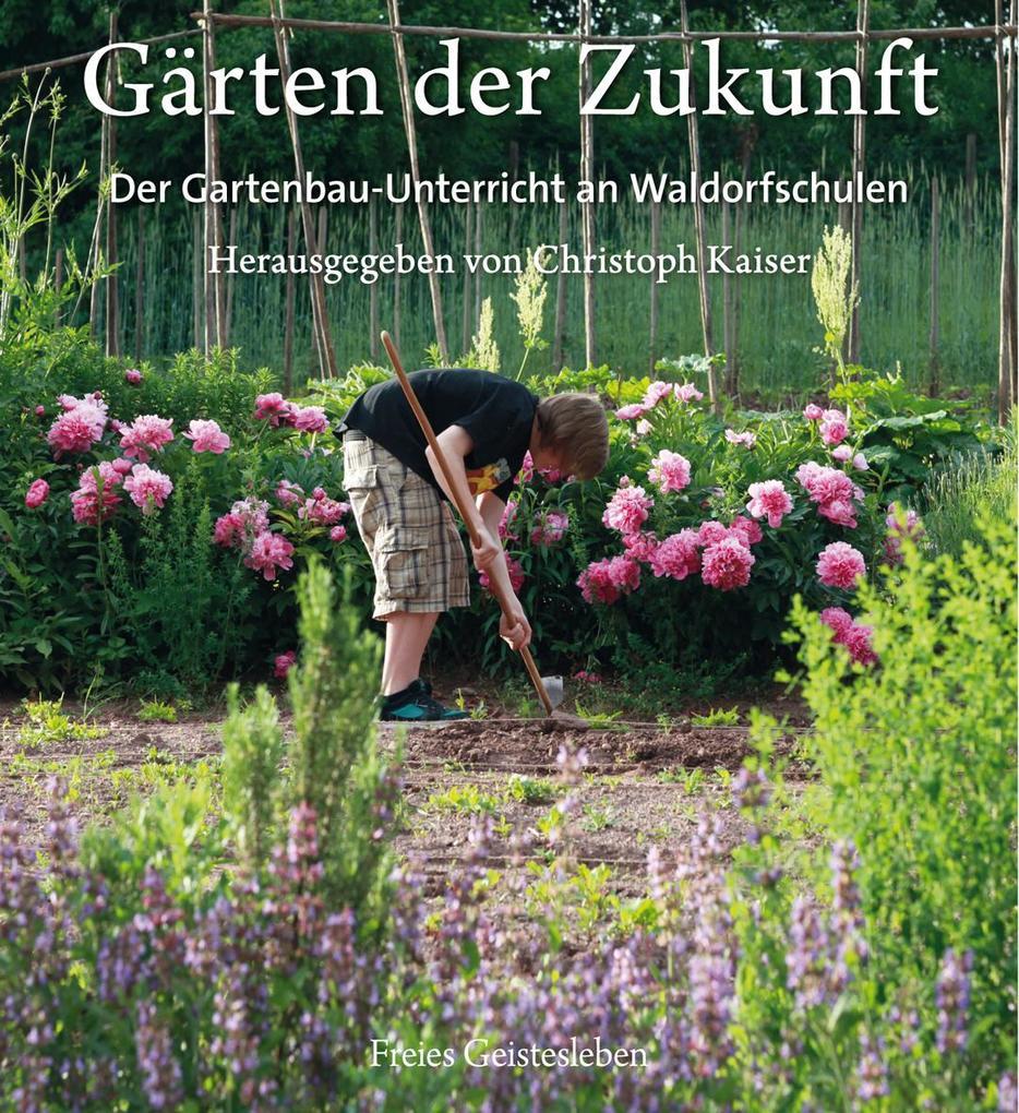 Gärten der Zukunft als Buch von