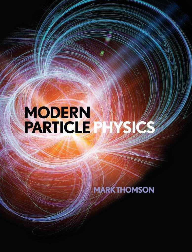 Modern Particle Physics als Buch von Mark Thomson