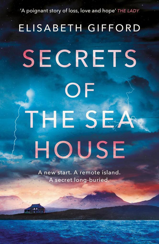 Secrets of the Sea House als eBook von Elisabeth Gifford