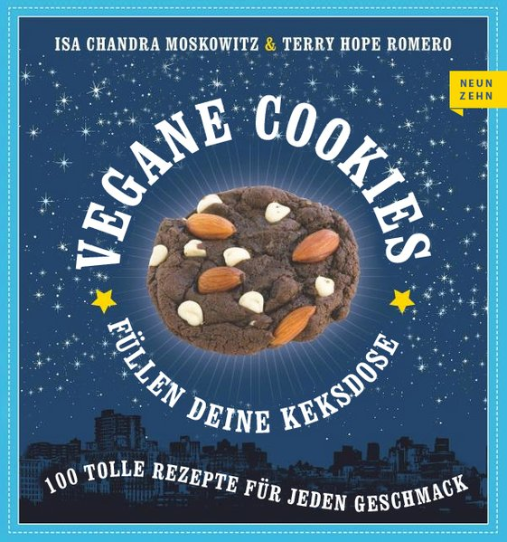 Vegane Cookies als Buch von Isa Chandra Moskowitz, Terry Hope Romero